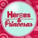 heroes y princesas